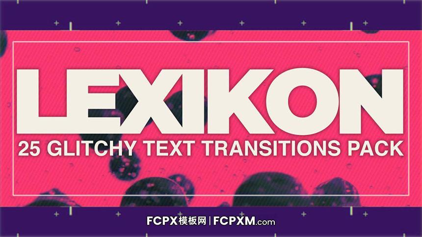 FCP模板 炫酷故障抖动动态文本标题FCPX模板下载-FCPX模板网