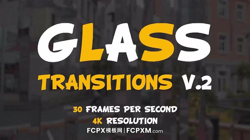 FCPX转场 液态玻璃质感视频转场过渡fcpx模板下载-FCPX模板网